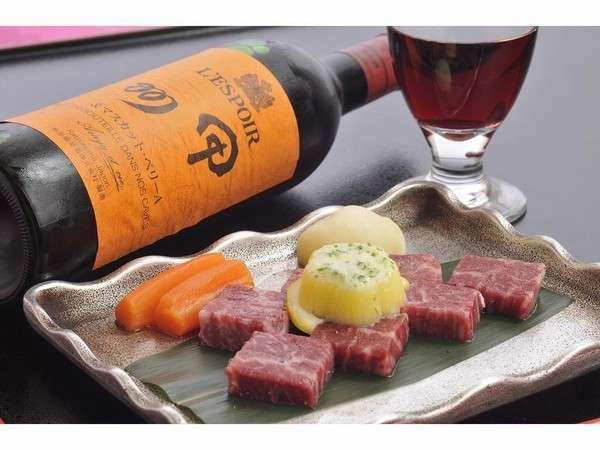 地元産・ブランド牛『甲州ワインビーフ』は、ワインにも良く合います♪