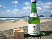 当地の銘酒「沖の島」。その飲み口はあくまでもやさしく