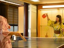 女子旅でも、温泉といえばやっぱり卓球!ひと汗かいて、温泉につかれば、夕食もおいしく。