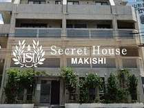 SECRET HOUSE MAKISHI
